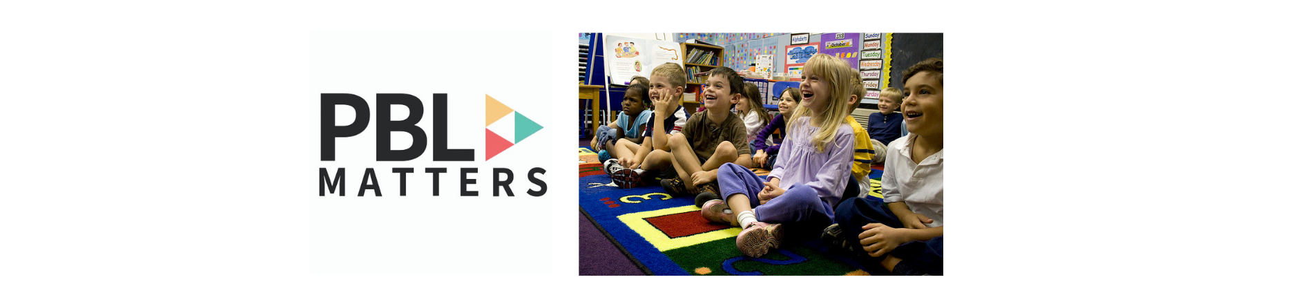 PBLMatters Logo and a picture of happy students sitting on the floor.