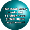 "Teal sphere with the words ""This book study meets the 15 clock-hour gifted HQPD requirement."""